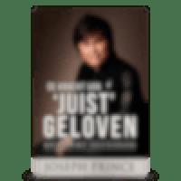 De kracht van juist geloven (The Power Of Right Believing)