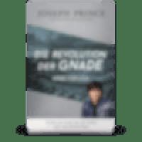 Die Revolution der Gnade - Arbeitsbuch (Grace Revolution Study Guide)