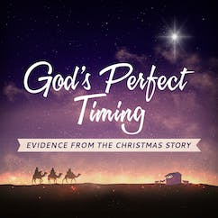 God's Perfect Timing-Evidence From The Christmas Story