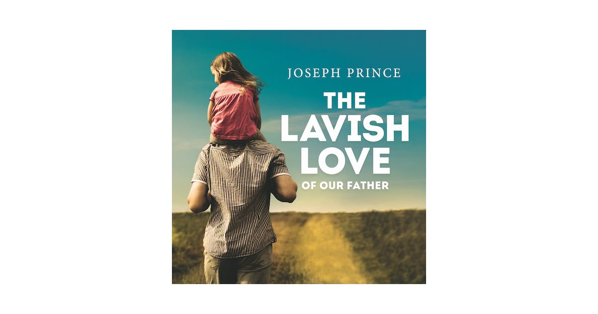The Lavish Love Of Our Father | Sermon Series