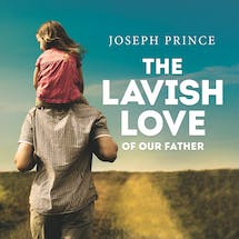 The Lavish Love Of Our Father