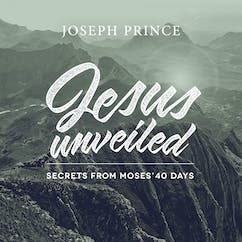Jesus Unveiled—Secrets From Moses' 40 Days
