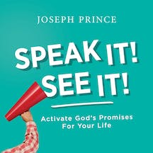 Speak It! See It! Activate God's Promises For Your Life