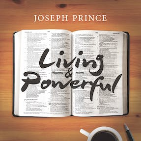 Living & Powerful–The Life-Giving Benefits Of God's Word