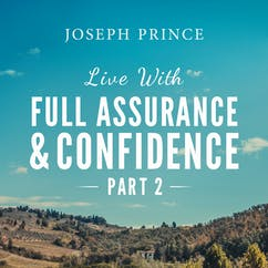 Live With Full Assurance And Confidence—Part 2