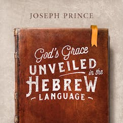 God's Grace Unveiled In The Hebrew Language