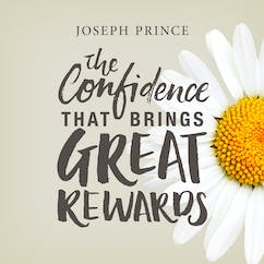 The Confidence That Brings Great Rewards