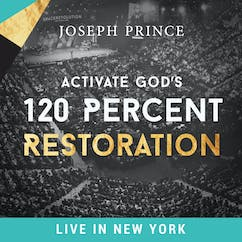 Activate God's 120 Percent Restoration