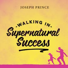 Walking In Supernatural Success