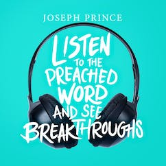 Listen To The Preached Word And See Breakthroughs