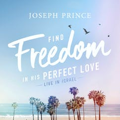Find Freedom In His Perfect Love (Live In Israel)