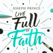 Live Full Of Faith