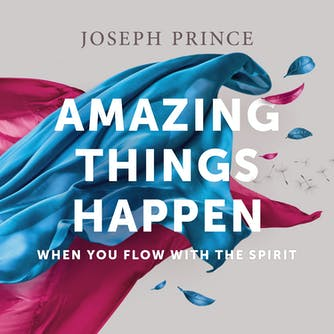 Amazing Things Happen When You Flow With The Spirit