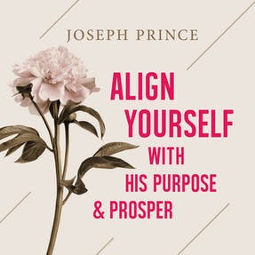 Align Yourself With His Purpose And Prosper