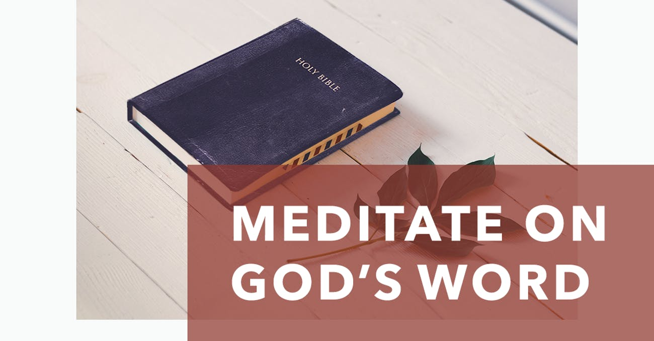 how to meditate on the word