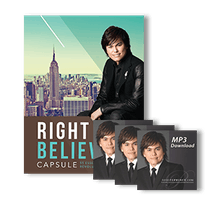Right Believing Capsule Part 1–Believe In God's Love For You