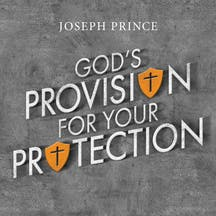 God's Provision For Your Protection