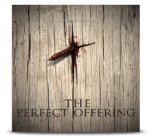 The Perfect Offering (Music CD with bonus DVD)
