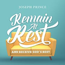 Remain At Rest And Receive God's Best