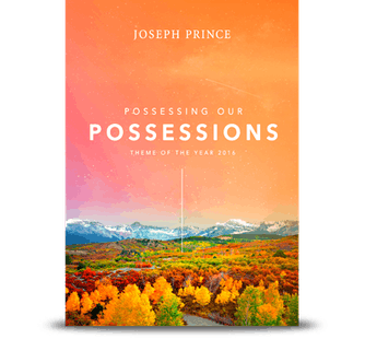 Possessing Our Possessions–Theme Of The Year 2016