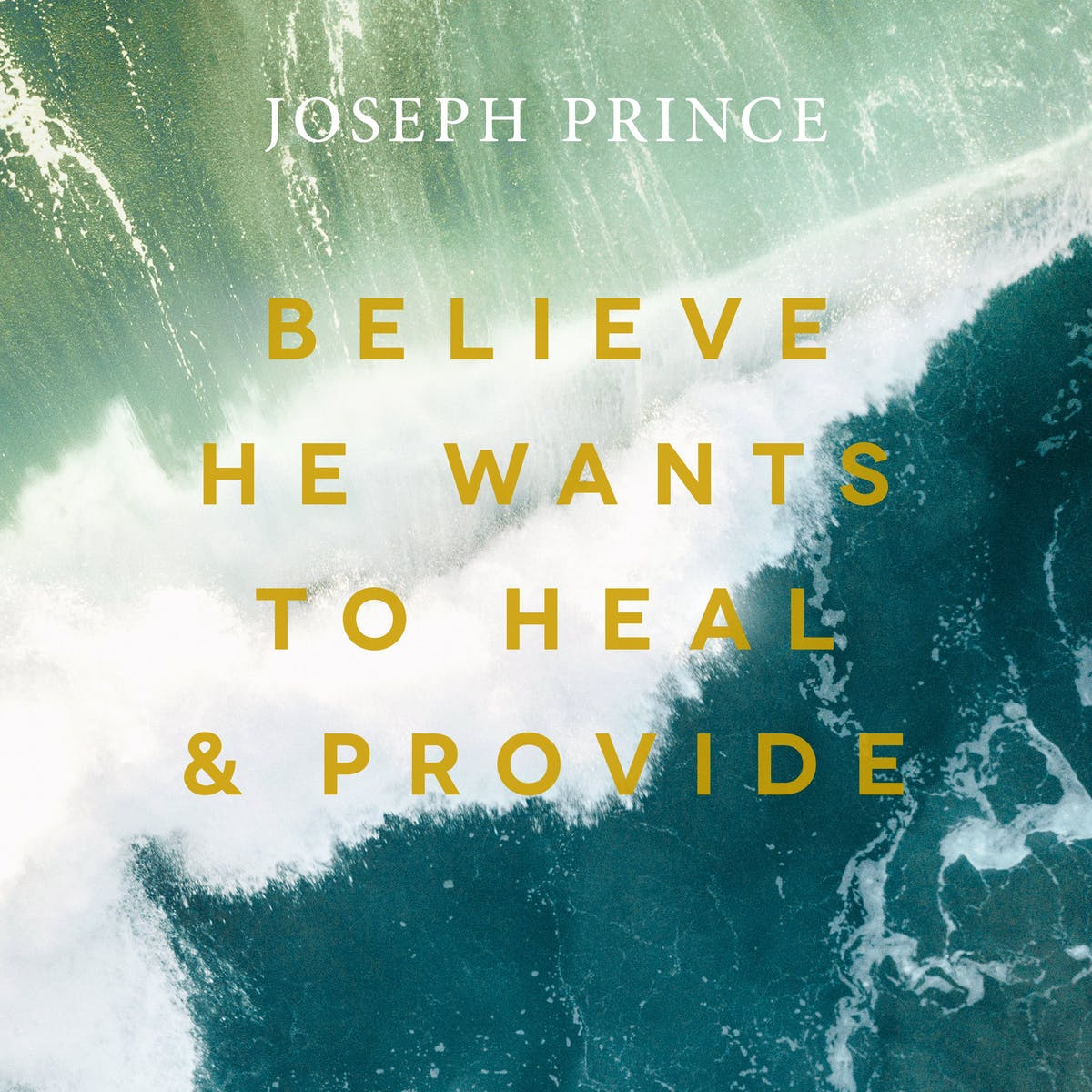 Believe He Wants To Heal And Provide | Official Joseph