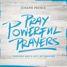 Pray Powerful Prayers Through God's Gift Of Tongues