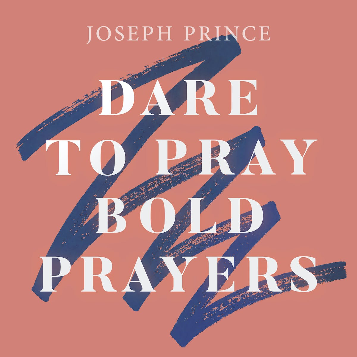 Dare To Pray Bold Prayers | Official Joseph Prince Sermon Notes