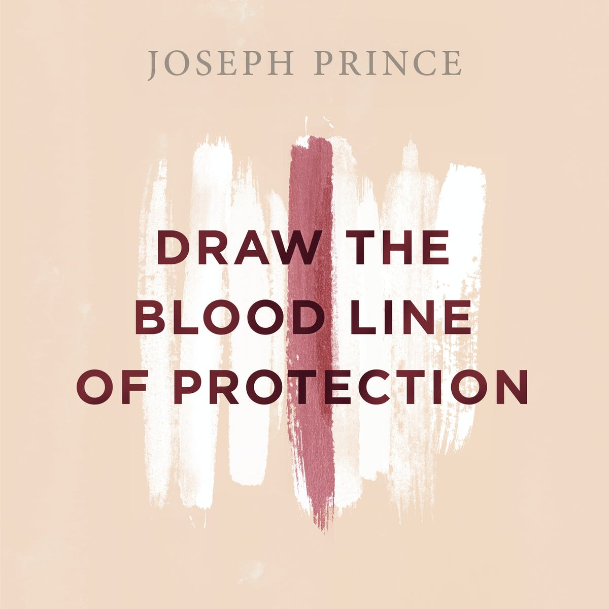 Draw the Blood Line of Protection | Official Joseph Prince