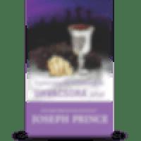 EGÉSZSÉG ÉS TELJESSÉG AZ ÚRVACSORA ÁLTAL (Health & Wholeness Through The Holy Communion)