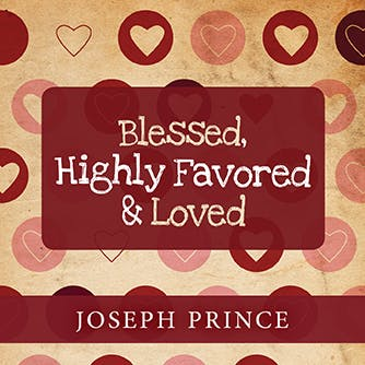 I Am Greatly Blessed Highly Favored And Deeply Loved Audio-Albums | Joseph ...
