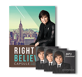 Right Believing Capsule Part 6–Have A Confident Expectation Of Good