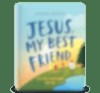 Jesus, My Best Friend─A 31-Day Devotional For Kids