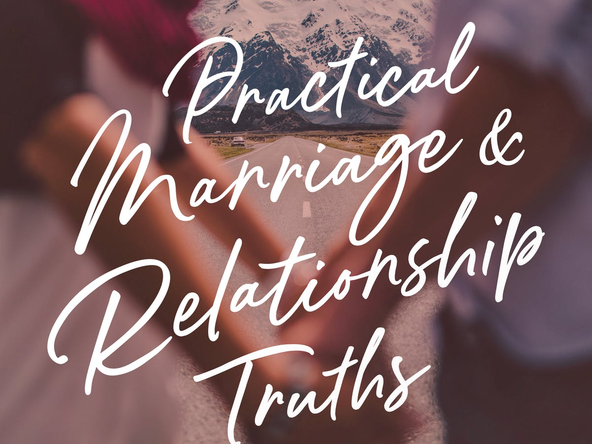 Practical Marriage And Relationship Truths | Official Joseph Prince