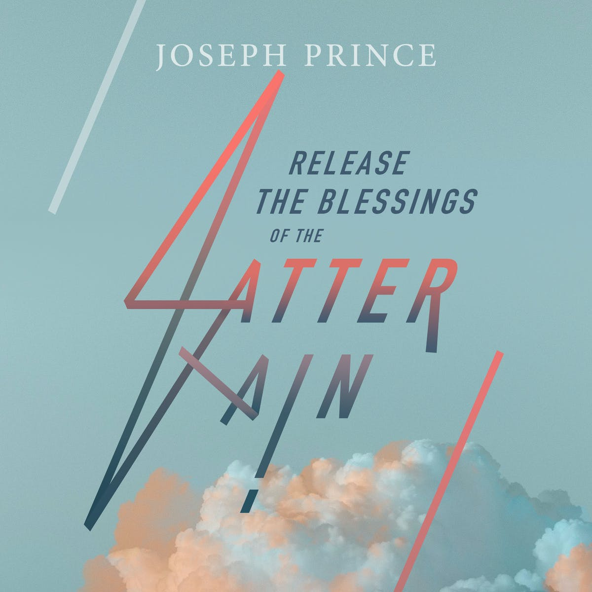 Release The Blessings Of The Latter Rain | Official Joseph Prince