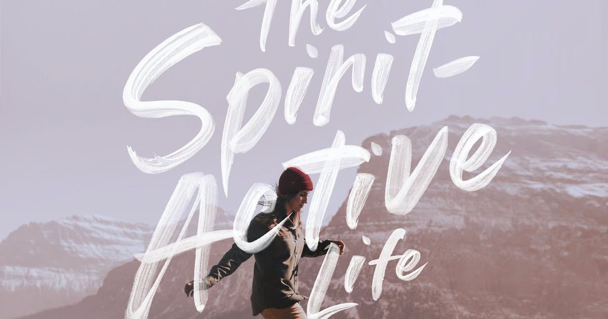 The Spirit-Active Life—How To Make Spirit-Led Decisions