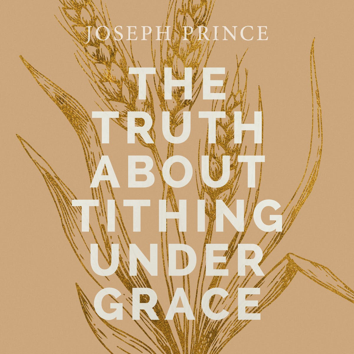 The Truth About Tithing Under Grace | Official Joseph Prince Sermon