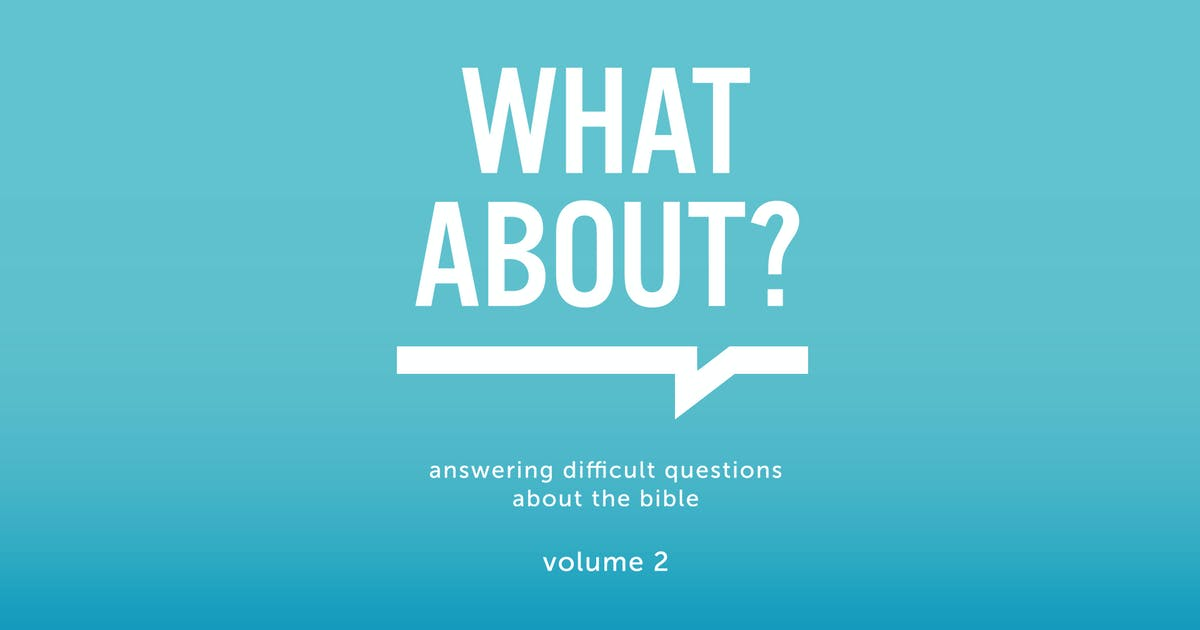 Answering Difficult Questions About The Bible Volume 2