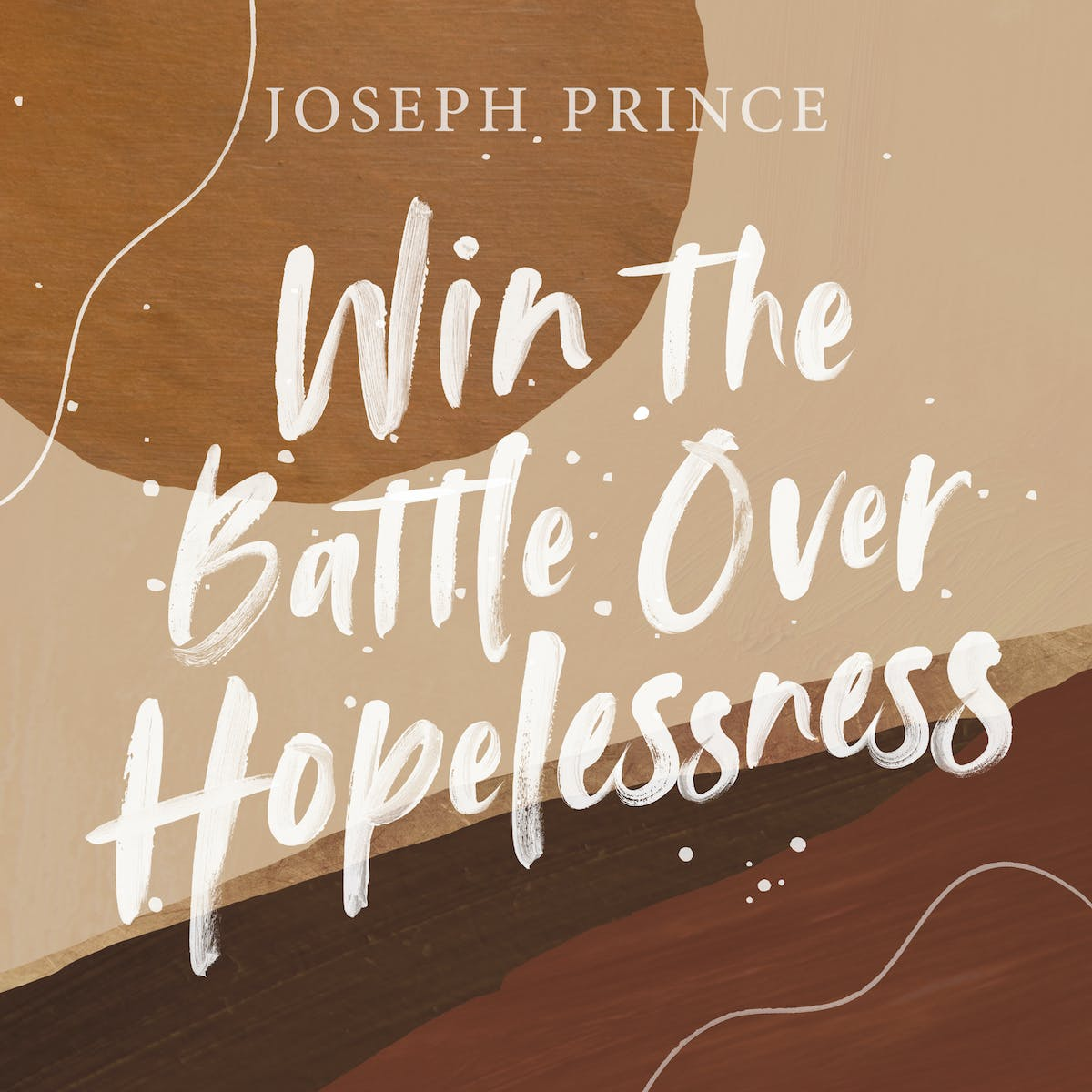 Win The Battle Over Hopelessness | Official Joseph Prince