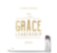 The Grace Leadership Series