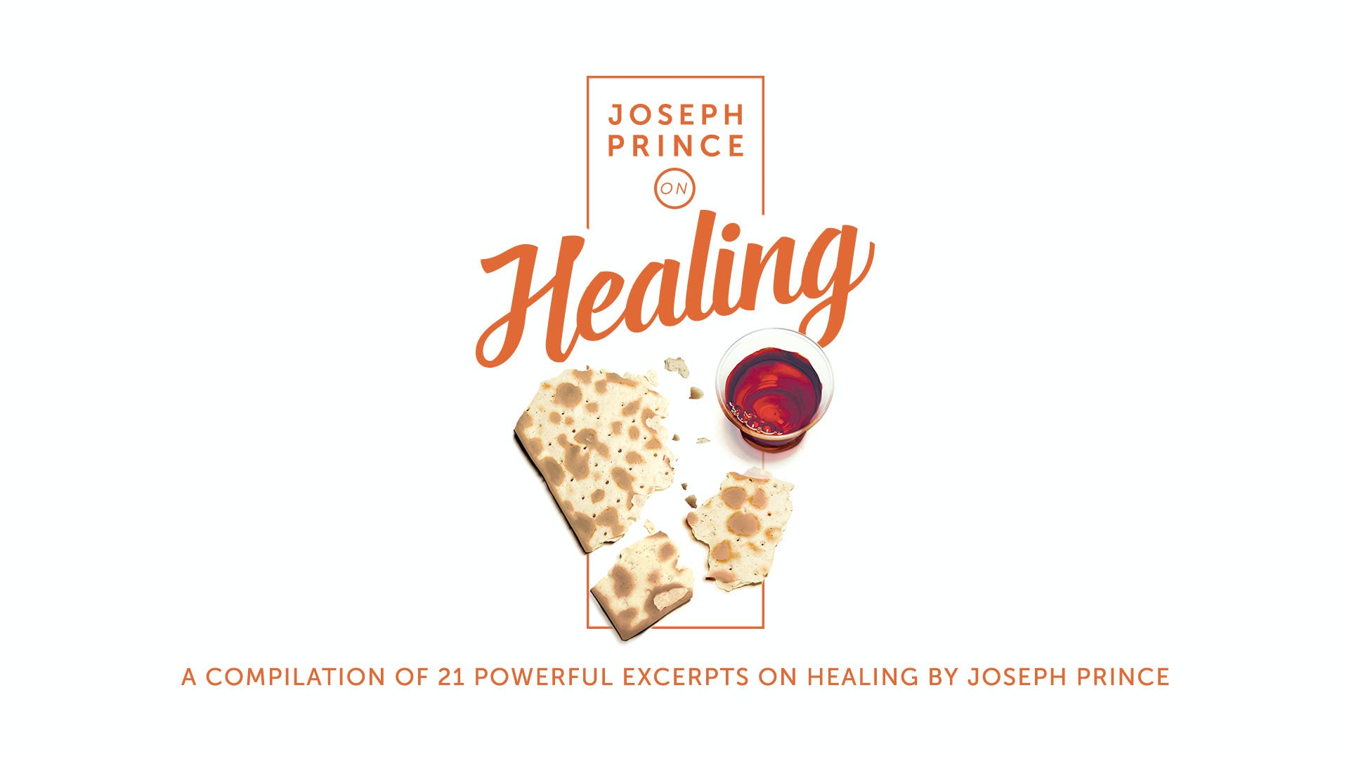 Joseph Prince On Healing | Sermon Series | JosephPrince com